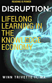 Disruption - Lifelong Learning In The Knowledge Economy